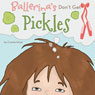 Ballerinas Dont Get Pickles (Unabridged) Audiobook, by Connie Hines