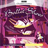 Ballet Shoes (Dramatised), by Noel Streatfeild