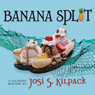 Banana Split (Unabridged) Audiobook, by Josi S. Kilpack