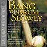 Bang the Drum Slowly (Dramatization) Audiobook, by Eric Simonson