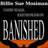 Banished (Unabridged) Audiobook, by Billie Sue Mosiman