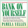 Bank on Yourself: The Life-Changing Secret to Growing and Protecting Your Financial Future (Unabridged) Audiobook, by Pamela Yellen
