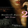 Bankroll Squad 2: Kylas Revenge, Volume 2 (Unabridged), by David Weaver