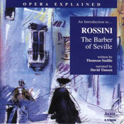 The Barber of Seville: Opera Explained (Unabridged) Audiobook, by Thomson Smillie