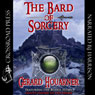 The Bard of Sorcery (Unabridged) Audiobook, by Gerard Houarner