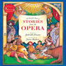 The Barefoot Book of Stories from the Opera (Unabridged) Audiobook, by Shahrukh Husain