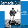 Barnacle Bill (Dramatized) Audiobook, by Unspecified