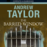 The Barred Window (Unabridged) Audiobook, by Andrew Taylor