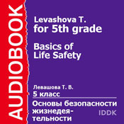 Basics of Life Safety for 5th grade (Unabridged) Audiobook, by T. Levashova