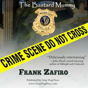 The Bastard Mummy (Unabridged) Audiobook, by Frank Zafiro
