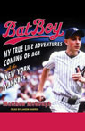 Bat Boy: My True Life Adventures Coming of Age with the New York Yankees (Unabridged) Audiobook, by Matthew McGough