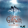 The Battle for Gullywith (Unabridged) Audiobook, by Susan Hill