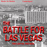 Battle for Las Vegas (Unabridged) Audiobook, by Dennis N. Griffin