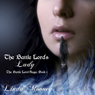 The Battle Lords Lady: The Battle Lord Saga (Unabridged) Audiobook, by Linda Mooney