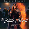 The Battle of Verril: Book of Deacon #3 (Unabridged) Audiobook, by Joseph R. Lallo