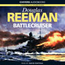 Battlecruiser (Unabridged) Audiobook, by Douglas Reeman