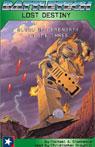 Battletech: Lost Destiny (Blood of Kerensky: Volume Three), by Michael A. Stackpole