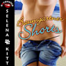 Baumgartner Shorts (Unabridged) Audiobook, by Selena Kitt