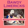 Bawdy Limericks: Ribald Victorian Verses (Unabridged), by Crimson Audiobooks