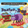 Baxter the Bug and the Bright Red Boots: Gods World through the Eyes of Baxter (Unabridged) Audiobook, by Katherine McElvany