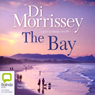 The Bay (Unabridged), by Di Morrissey