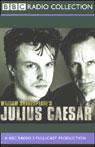 BBC Radio Shakespeare: Julius Caesar (Dramatized), by William Shakespeare