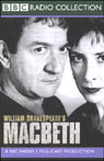 BBC Radio Shakespeare: Macbeth (Dramatized), by William Shakespeare