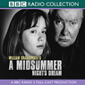 BBC Radio Shakespeare: A Midsummer Nights Dream (Dramatized), by William Shakespeare