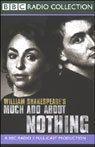 BBC Radio Shakespeare: Much Ado About Nothing (Dramatized) Audiobook, by William Shakespeare