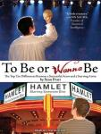 To Be or Wanna Be: The Top Ten Differences Between a Successful Actor and a Starving Artist (Unabridged) Audiobook, by Sean Pratt