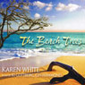 The Beach Trees Audiobook, by Karen White
