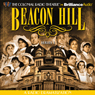 Beacon Hill - Series 1: Episodes 1-4 Audiobook, by Jerry Robbins