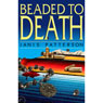 Beaded to Death (Unabridged), by Janis Patterson