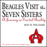 Beagles Visit the Seven Sisters: A Journey in Fractal Reality (Unabridged) Audiobook, by Roy H. Williams