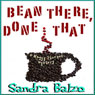 Bean There, Done That: Maggy Thorsen (Unabridged), by Sandra Balzo