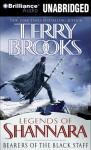 Bearers of the Black Staff (Unabridged) Audiobook, by Terry Brooks