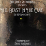 The Beast in the Cave (Unabridged), by H. P. Lovecraft