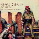 Beau Geste (Unabridged) Audiobook, by P.C. Wren