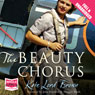 The Beauty Chorus (Unabridged) Audiobook, by Kate Lord Brown