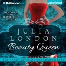 Beauty Queen: The Fancy Lives of the Lear Sisters, Book 2 (Unabridged), by Julia London