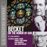 Becket or the Honor of God (Dramatized), by Jean Anouilh