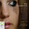 The Beckoners (Unabridged) Audiobook, by Carrie Mac