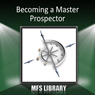 Becoming a Master Prospector, by Jeffrey Combs