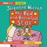 The Bed and Breakfast Star (Unabridged) Audiobook, by Jacqueline Wilson