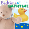 Bedtime and Bathtime Audiobook, by Twin Sisters