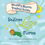 Bedtime Love Stories: Randalls Rhymes and Toddlers Treats (Unabridged) Audiobook, by Randy Halterman