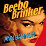 Beebo Brinker (Unabridged), by Ann Bannon