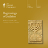 Beginnings of Judaism, by The Great Courses