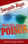 Behold, Heres Poison (Unabridged), by Georgette Heyer
