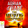 The Beijing Conspiracy (Unabridged) Audiobook, by Adrian d'Hage